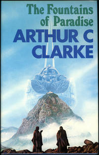 THE FOUNTAINS OF PARADISE by  Arthur C Clarke - First Edition - 1979. - from L. W. Currey, Inc. and Biblio.co.uk