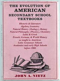 image of The Evolution of American Secondary School Textbooks