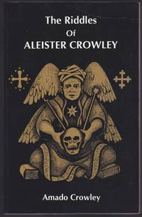The Riddles of Aleister Crowley