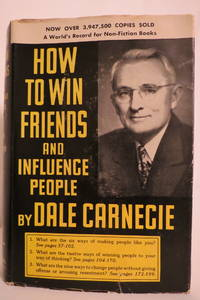 HOW TO WIN FRIENDS AND INFLUENCE PEOPLE  (DJ protected by clear, acid-free  mylar cover) by Carnegie, Dale - 1952