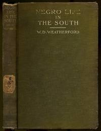 Negro Life in the South: Present Conditions and Needs