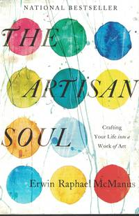 image of Artisn Soul Crafting Your Life Into a Work of Art