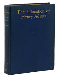 The Education of Henry Adams: An Autobiography