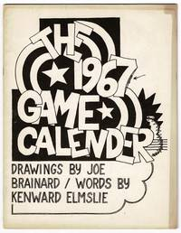 The 1967 game calender [sic].  Drawings by Joe Brainard / Words by Kenward Elmslie