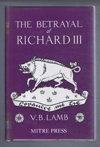 image of The Betrayal of Richard III
