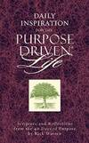 Daily Inspiration for the Purpose Driven Life: Scriptures and Reflections from the 40 Days of Purpose by Rick Warren - Hardcover - 2004-05-04 - from Books Express (SKU: 0310807980q)