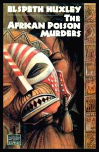 THE AFRICAN POISON MURDERS - A Supt. Vachell Mystery