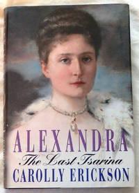 Alexandra: The Last Tsarina