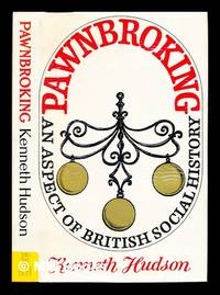 image of Pawnbroking - an aspect of British social history