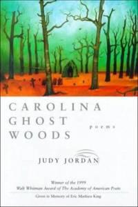 image of Carolina Ghost Woods: Poems