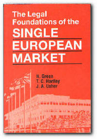The Legal Foundations of the Single European Market