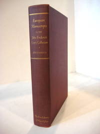 A DESCRIPTIVE CATALOGUE OF THE FREDERICK LEWIS COLLECTION OF EUROPEAN MANUSCRIPTS IN THE FREE LIBRARY OF PHILADELPHIA. With an Introduction by Dr. A. S. W. Rosenbach