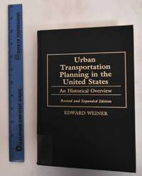 image of Urban transportation planning in the United States : An historical overview
