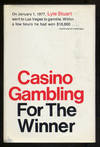 Casino Gambling For the Winner