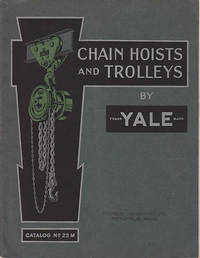 YALE Catalog # 23 M - Materials Handling Equipment for Chain Hoists, Trolleys, Electric Hoists,...