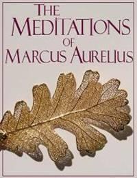 The Meditations of Marcus Aurelius (truepowerbooks Edition) by Marcus Aurelius - 2016-12-28