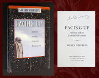 Facing Up: Science and Its Cultural Adversaries (Signed 1st Ed)