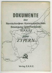 Dokumente der Revolutionären Kommunistischen Bewegung Griechenlands (E.K.K.E.) :