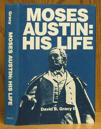 image of Moses Austin: His Life (SIGNED)