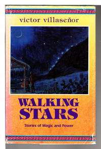 WALKING STARS: Stories of Magic and Power.