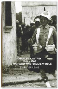 image of The Man Who Was Private Widdle Charles Hawtrey 1914 - 1988