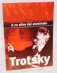 A 70 años del asesinato Trotsky