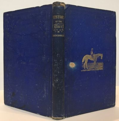 Charleston : Russell & Jones, 1857. First edition. 8vo. 48, 211 pp. One plate. History of horse raci...