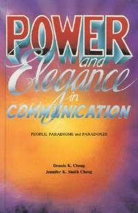 Power and Elegance in Communication: People, Paradigms and Paradoxes