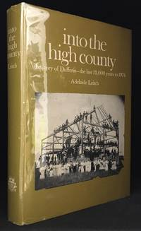 Into the High Country; The Story of Dufferin -- the Last 12,000 Years to 1974