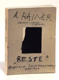 Reste: Zugemalte Ubermalungen, 1953 - 1978 / Remnants: Painted-over Overpaintings, 1953 - 1978