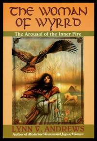 THE WOMAN OF WYRRD - The Arousal of the Inner Fire