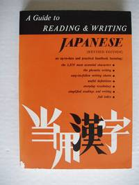 image of A Guide to Reading and Writing Japanese  -  Revised Edition