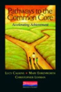 Pathways to the Common Core : Accelerating Achievement