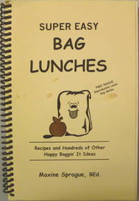 Super Easy Bag Lunches