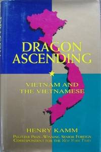 Dragon Ascending : Vietnam and the Vietnamese.