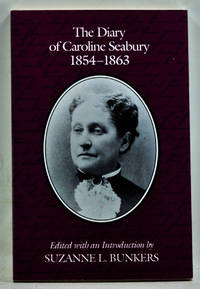 The Diary of Caroline Seabury 1854-1863
