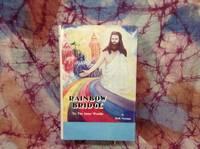 Rainbow Bridge to the Inner Worlds