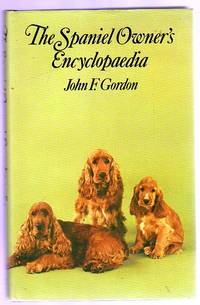 The Spaniel Owner's Encyclopaedia