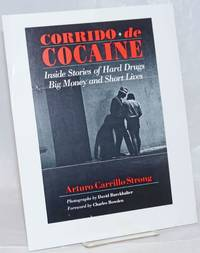 Corrido de Cocaine: inside story of hard drugs, big money and short lives by Arturo Carrillo Strong [handbill]