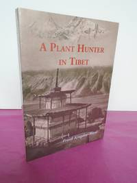 A Plant Hunter in Tibet