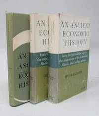 An Ancient Economic History from the palaeolithic age to the migrations of the Germanic, Slavic, and Arabic nations. Vols. I-III