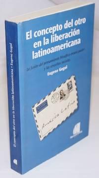 image of El Concepto del Otro en la Liberacion Latinoamericana: La fusion del pensamiento filosofico emancipador y las revueltas sociales