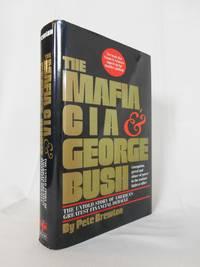 The Mafia, CIA & George Bush, The Untold Story of America's Greatest Financial Debacle...