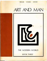 image of Art and Man Book Three the Modern World