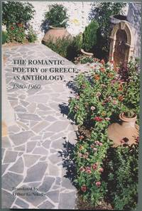 image of The Romantic Poetry of Greece: An Anthology 1880-1960
