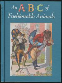 An A B C of Fashionable Animals