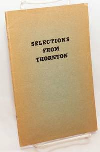 Selections from Thornton with notes. A collection of classical poetry selected and arranged by George B. Thornton