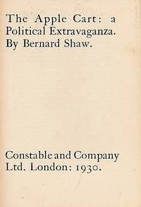 image of The Apple Cart. Constable plays of Bernard Shaw