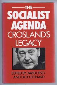The Socialist Agenda, Crosland's Legacy