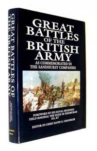 Great Battles of the British Army: As Commemorated in the Sandhurst Companies
